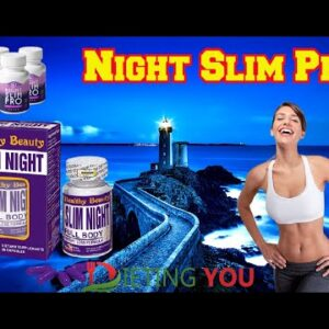 Night Slim Pro Review – Complete Best Weight Loss Supplement | Watch Carefully Before You Buy