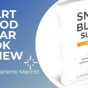 Smart Blood Sugar-Reviews | New Diabetes Treatment Blood Glucose Mellitus Nutrition Sugar Book!