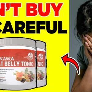 Okinawa Flat Belly Tonic Review ⚠️ WARNING ⚠️ DON'T GET THIS WITHOUT WATCHING THIS VIDEO