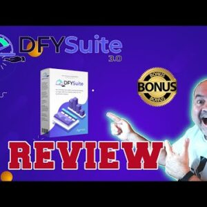 DFY Suite 3.0 Review 👨🚀Demo👨🚀 WARNING 👨🚀DON'T GET WITHOUT MY 👨🚀CUSTOM 🔥 BONUSES!!🔥