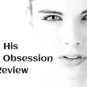 His Secret Obsession Review 💕 - His Secret Obsession 12 Word Phrase | The Hero Instinct In A Man