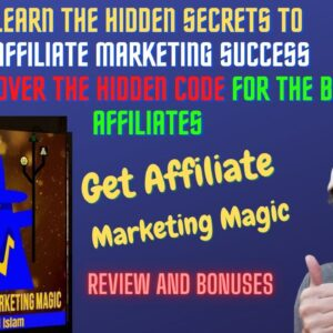 🔥 Affiliate Marketing Magic Review🔥 How To Learn the Hidden SECRETS to Affiliate Marketing Success
