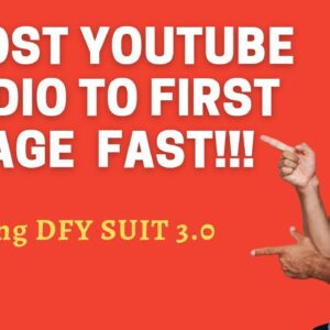 Final DFY Suite 3.0 , Boost your YouTube vedio to the Top !!