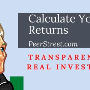 Find Out YOUR Returns | PeerStreet.com