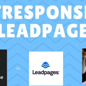 Getresponse Vs Instapage Vs LeadPages Which is Better?