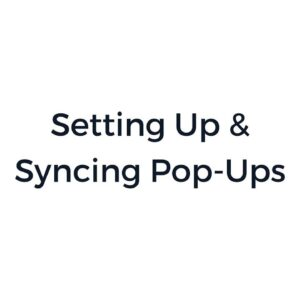 Global Blocks: Setting Up & Syncing Pop-Ups