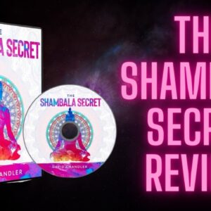 The Shambala Secret Review ✔️ | Watch This Before You Buy