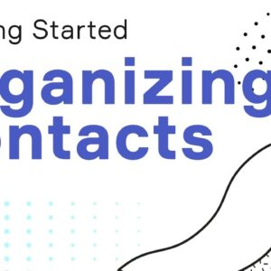 How Infusionsoft keeps your contacts organized
