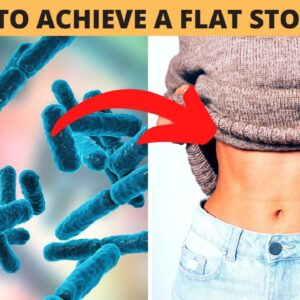 HOW TO ACHIEVE A FLAT STOMACH | Easy Tips to Reduce Stomach Fat