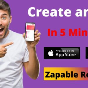 How To Create an App Without Coding - Zapable Demo Review