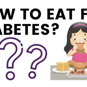 How to Eat for Diabetes | The Smart Blood Sugar Solution