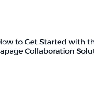How to Get Started with the Instapage Collaboration Solution