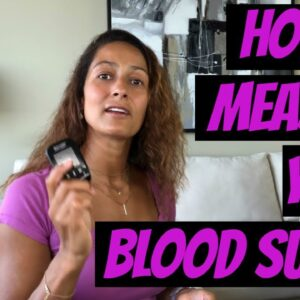 How to Measure Your Blood Sugar