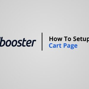 How to Setup Cart Page on Shopify with Booster Theme V5