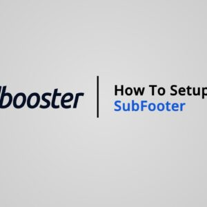 How to Setup Sub Footer on Shopify with Booster Theme V5