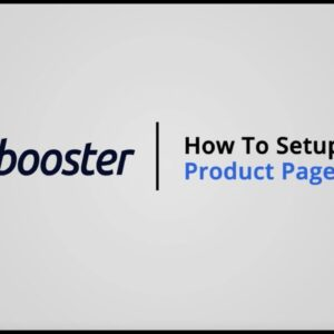How to Setup the Product Page Content on Shopify with Booster Theme V5