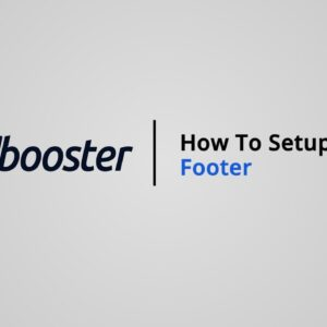 How to Setup your Footer on Shopify with Booster Theme V5