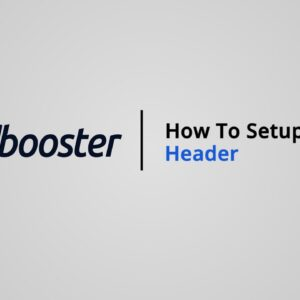 How to Setup your Header on Shopify with Booster Theme V5