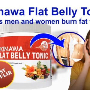 Okinawa Flat Belly Tonic is the best supplement for weight loss for men and women. Is it scam?