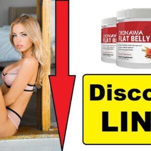 Okinawa Flat Belly Tonic Review 2021   What is Okinawa flat belly tonic  How Dose it's Work   Scam ?