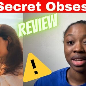 His Secret Obsession Review ⚠️ Warning ⚠️ Watch Before You Buy