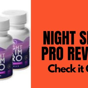 Night Slim Pro Reviews 2021-weight loss supplement-BEWARE BEFORE BUYING CHECK THIS VIDEO