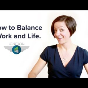Ignition Ep. 10 - How to Balance Work and Life