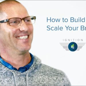 Ignition Ep. 20 - How to Build and Scale Your Brand