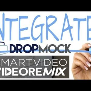 How To Integrate DropMock With VideoRemix - dropmock and videoremix integration