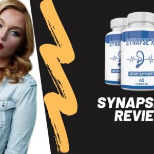 Synapse XT Reviews - Tinnitus Hearing Formula | How Synapse XT Improves Your Brain & Hearing Health?