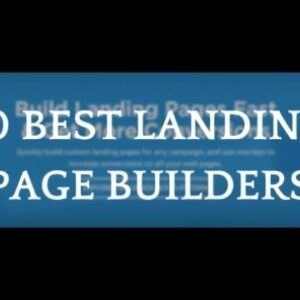 10 Best Landing Pages Software Builders  - Instapage vs Leadpages vs Clickfunnels