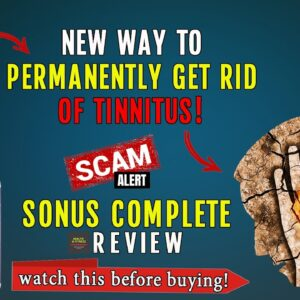 Sonus Complete Reviews ✔️Does Sonus Complete Help Tinnitus ❓❌ DON'T Buy Before Watching This ❗