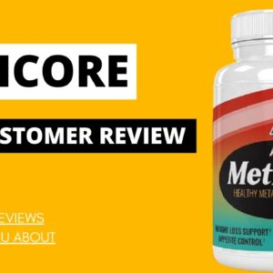 METICORE REVIEW 2021 : PROS & CONS OF METICORE