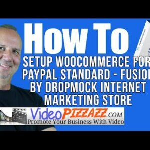 How To Setup WooCommerce For PayPal Standard - Fusion by DropMock Internet Marketing Store