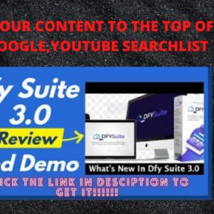 DFY SUITE 3.0 REVIEW... MORE TRAFFIC,MORE ADVANCED(TAKE YOUR WEBSITE TO THE TOP OF GOOGLE SEARCH!!!)