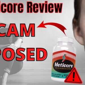 Meticore Review 2020 😱 Scam Exposed 😱My Review Of Meticore Supplement 😮 Is Meticore Real or Scam?