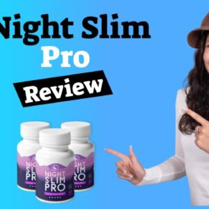 Night Slim Pro Review: Should You Get It?