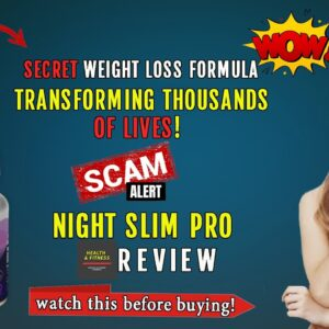 Night Slim Pro Review | Secret Weight Loss Formula Is Transforming Thousands Of Lives!