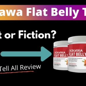 Okinawa Flat Belly Tonic: Fact OR Fiction?