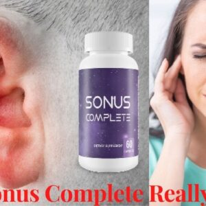 Does Sonus Complete Really Work? - A Complete Review | Ingredients and Customer Reviews