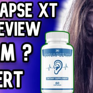 Synapse xt for tinnitus REVIEW 2021 | The Truth that nobody tells SYNAPSE XT