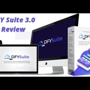 DFY Suite 3.0 Review | Discount Coupon | New Update | Get High Google Rankings and Traffic