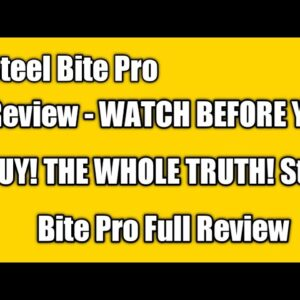 Steel Bite Pro Review - WATCH BEFORE YOU BUY! THE WHOLE TRUTH! Steel Bite Pro Full Review