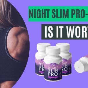 Night Slim Pro Reviews | 💓⚠ Does it Really Works 💓| ⚠ Watch the Truth in this Night Slim Pro Review!