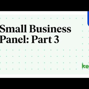 Small Business Panel: Part 3