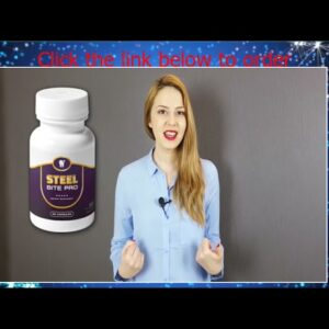 Steel Bite Pro Review   Does This Supplement Formula Work or Scam