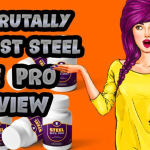 Steel Bite Pro Review: The Honest Truth About Steel Bite Pro (2020)
