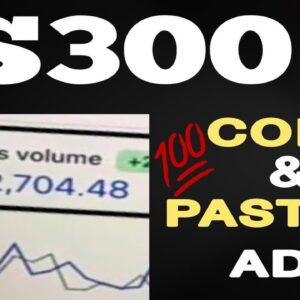 Step By Step Training On How To Make $300+ Day Copy & Pasting Ads 2021