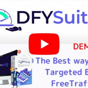 【DFY Suite 3.0 Demo】The Best way to get Free Targeted Buyer Traffic !!