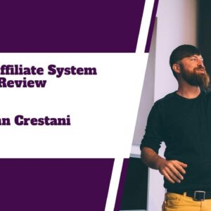 Super Affiliate System Review. The Truth| John Crestani's Courses.|